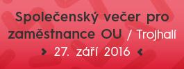Společenský večer pro zaměstnance Ostravské univerzitě