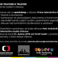 Přijďte si rozšířit obzory voblasti práce televizního kameramana. Česká televize pro studenty připravila workshopy sprofesionály!