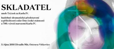 Studenti Fakulty umění Ostravské univerzity budou součástí jedinečného projektu: Skladatel aneb Trýzeň za Karla IV.
